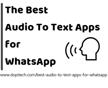 Best Audio to Text Apps for WhatsApp