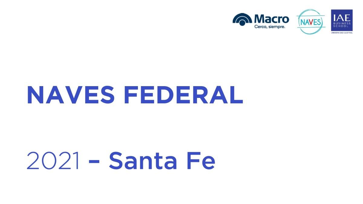 NAVES Federal 2021: se conocieron los ganadores de Santa Fe