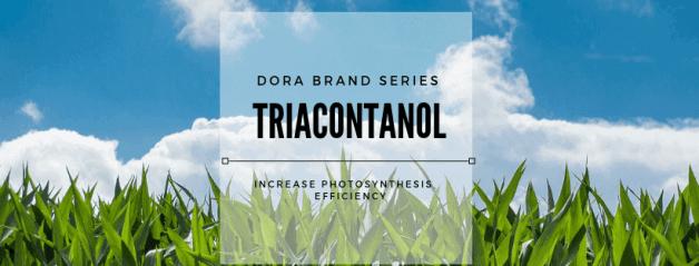 Dora Triacontanol