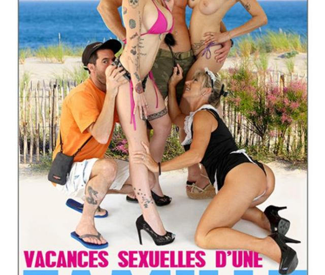 Sex Holidays For A Depraved Family Porn Movie In Vod Xxx Streaming Or Download Dorcel Vision