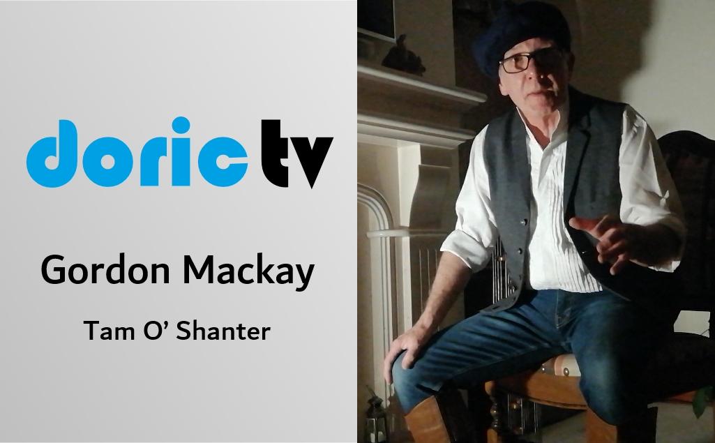 Doric TV – Tam O' Shanter by Gordon Mackay