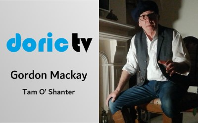 Doric TV – Tam O' Shanter by Gordon Mackay