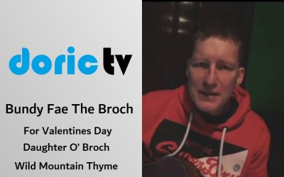 Doric TV – Culture & Song – Bundy Fae The Broch