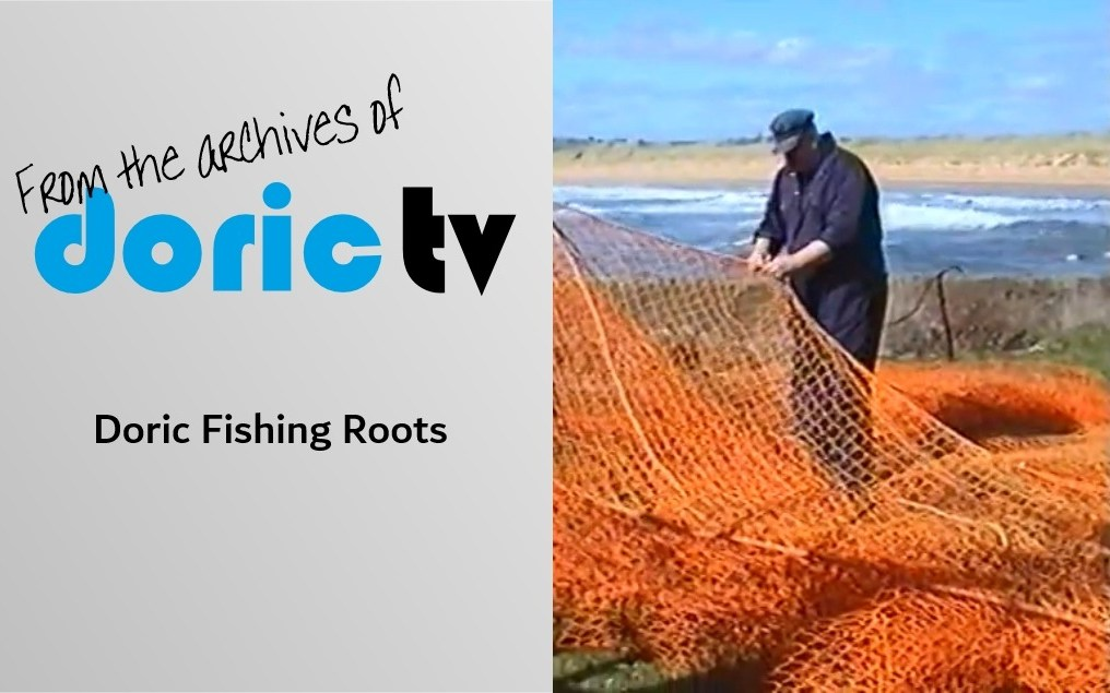Doric TV – Looking at our Doric Fishing Roots