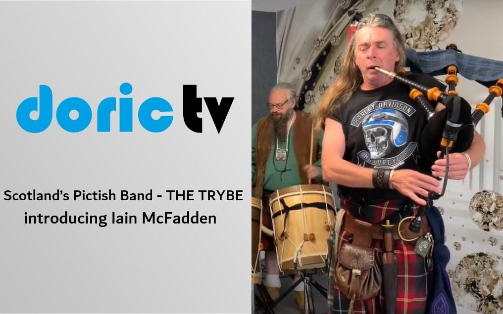Doric TV – Scotland's Pictish Band – THE TRYBE