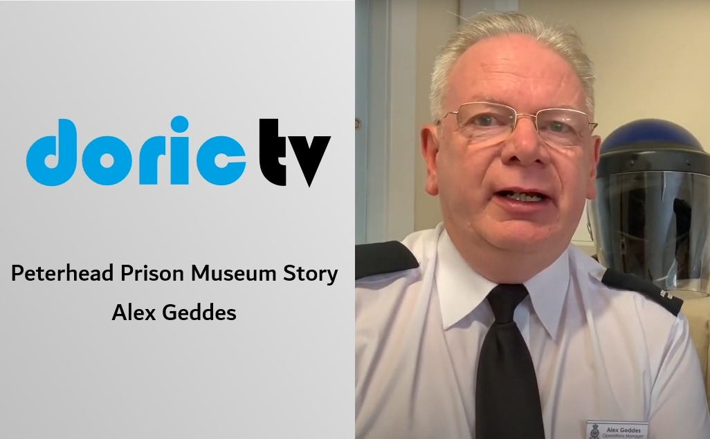 Doric TV – Peterhead Prison Museum Story