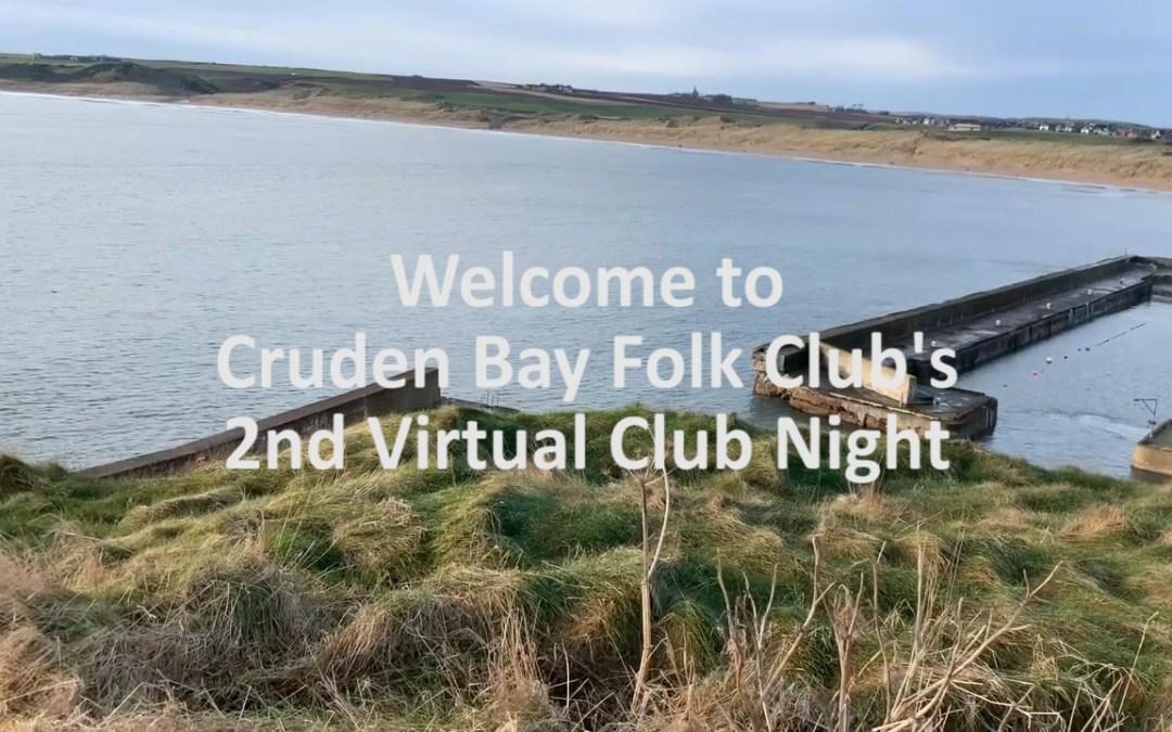 Cruden Bay Folk Club – Virtual Session 28th May 2021