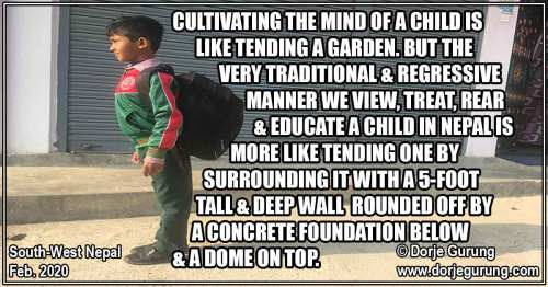 Nepal, Cultivate a Child's Mind Instead of Controlling It