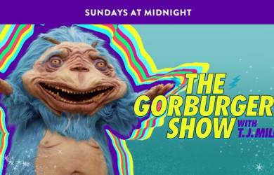 The Gorburger Show.