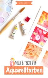 6 tolle Effekte, um mit Aquarellfarben Flächen zu gestalten