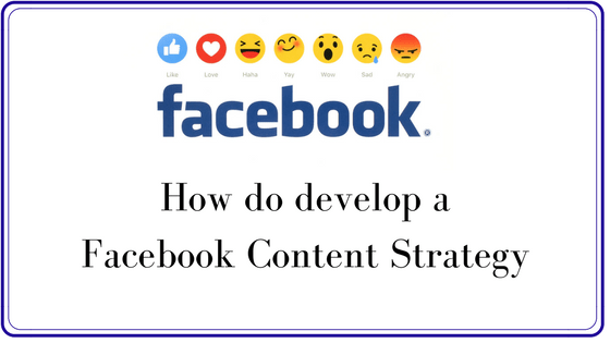 How to develop your own Facebook content strategy