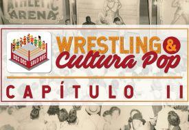 Wrestling y cultura popular II: los orígenes del wrestling