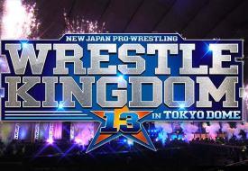 Previa NJPW Wrestle Kingdom 13
