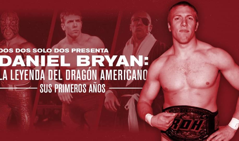 Daniel Bryan: La leyenda del dragón americano (1999-2001)