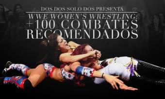 WWE Women's wrestling: +100 combates recomendados (I)