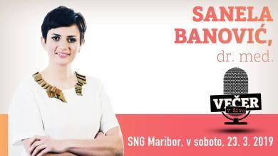 Photo of Večer v živo: Sanela Banović, dr. med. – Živite življenje zdaj!