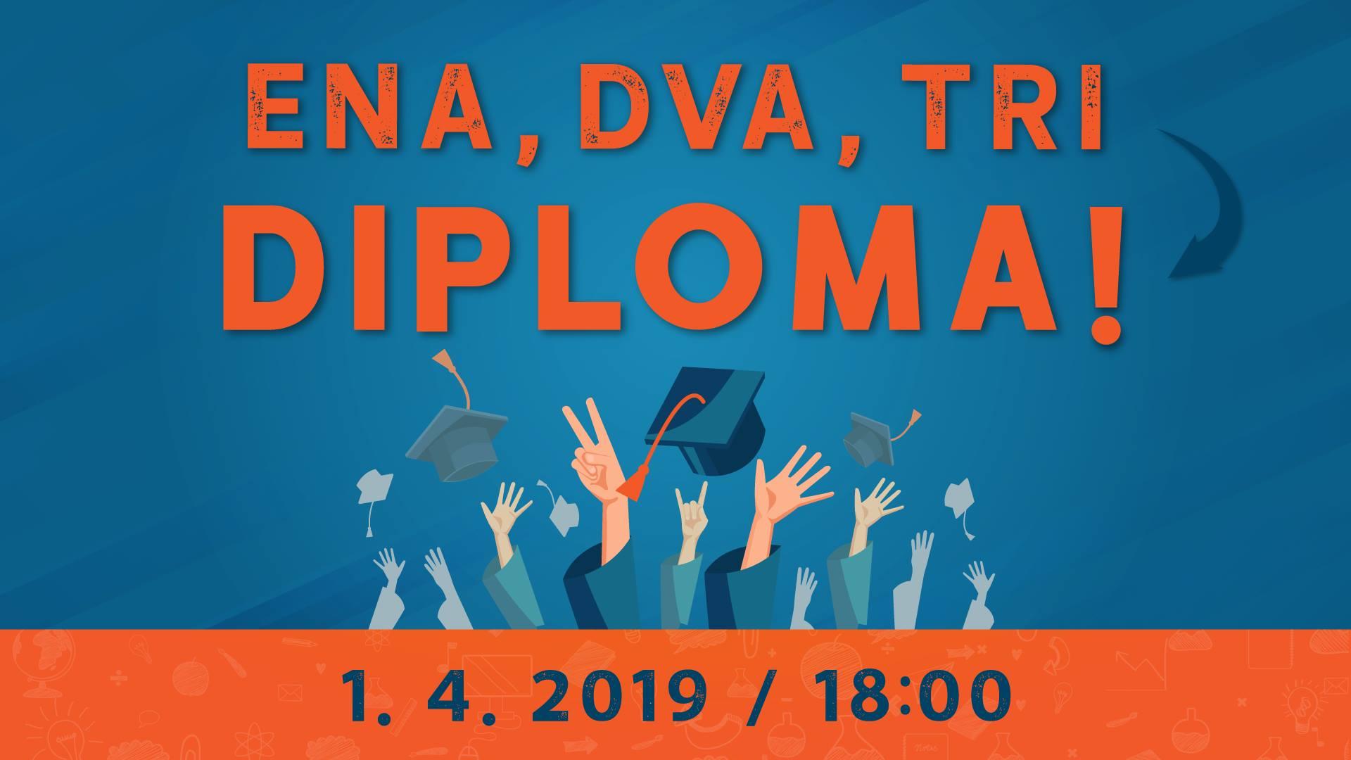 Ena dva ti diploma
