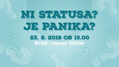 "Photo of Predavanje: ""Ni statusa, je panika!"""