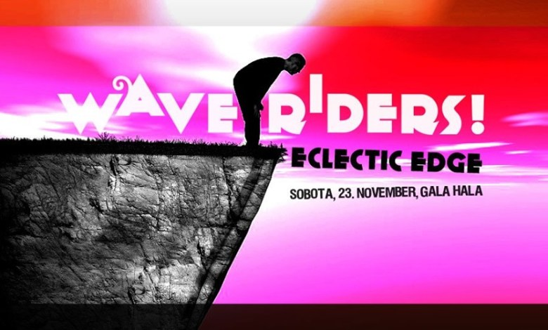 Eclectic Edge, Wave Riders
