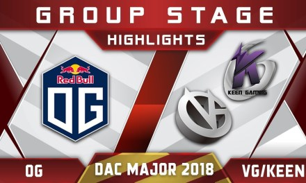 OG vs VG / Keen – DAC 2018 Major Highlights Dota 2