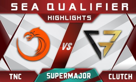 TNC vs Clutch Gamers China Supermajor 2018 SEA Highlights Dota 2