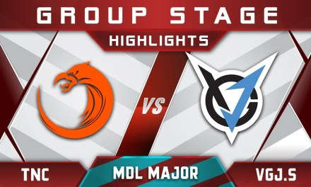 TNC vs VGJ.Storm MDL Changsha Major 2018 Highlights Dota 2