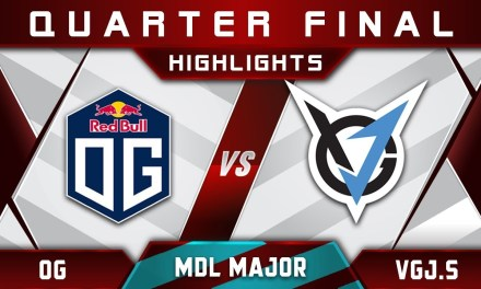 OG vs VGJ.Storm [STOMP] MDL Major Changsha 2018 Highlights Dota 2