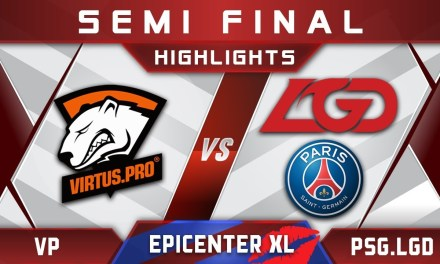 VP vs PSG.LGD Semi Final EPICENTER XL 2018 Major Highlights Dota 2