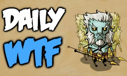 Dota 2 Daily WTF – Not luck but Skill