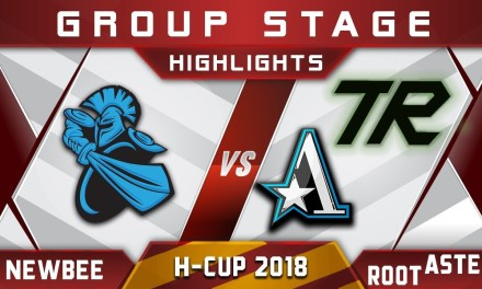 Newbee vs Root / Aster – H-Cup Season 10 2018 Highlights Dota 2