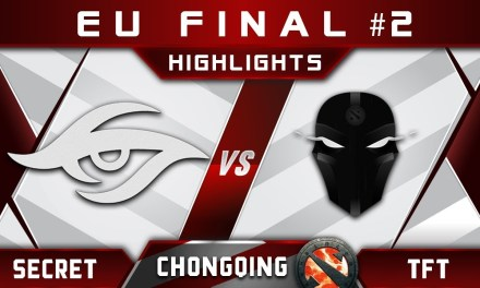 Secret vs TFT – EU slot at Chongqing Major 2018 Highlights Dota 2