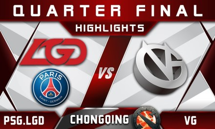 PSG.LGD vs VG Quarter Final Chongqing Major CQ Major Highlights 2019 Dota 2