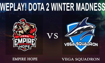 Empire Hope vs Vega Squadron Game 1 – WePlay! Dota 2 Winter Madness Round of 12 – Dota 2