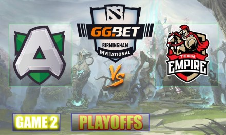 Alliance vs Empire Game 2 Bo3 Semifinals | GG.Bet Birmingham Playoffs