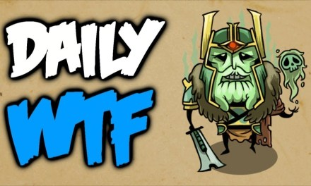 Dota 2 Daily WTF – Death is my…