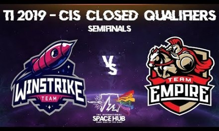Winstrike vs Empire Game 1 – TI9 CIS Regional Qualifiers: Semifinals