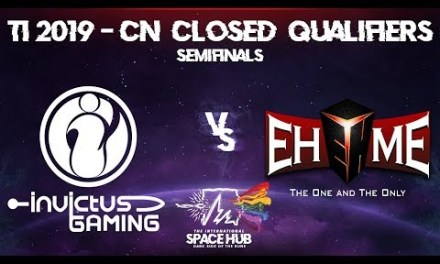 Invictus vs EHOME Game 1 – TI9 CN Regional Qualifiers: Semifinals