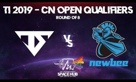 Serenity vs Newbee Game 1 – TI9 CN Open Qualifiers: Round of 8