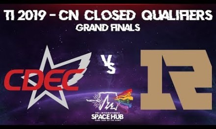 CDEC vs Royal Never Give Up Game 4 – TI9 CN Regional Qualifiers: Grand Finals