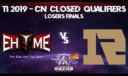 EHOME vs Royal Never Give Up Game 1 – TI9 CN Regional Qualifiers: Losers' Finals