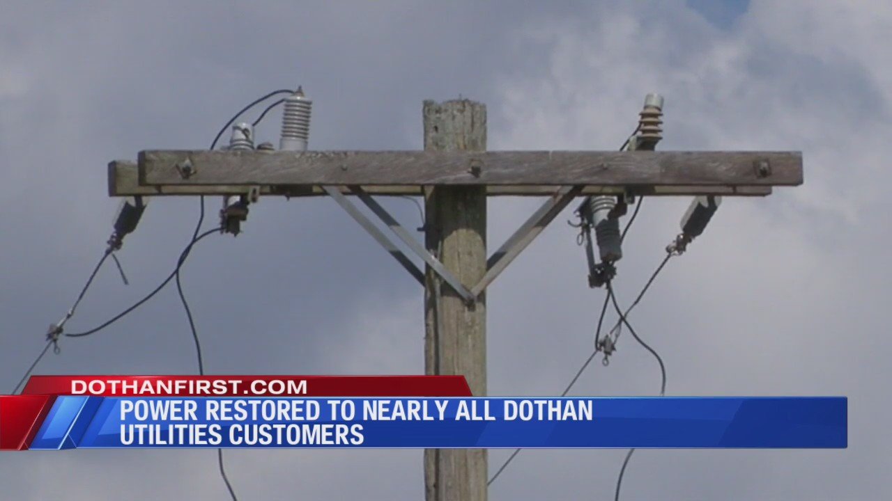 Power almost restored to all Dothan customers