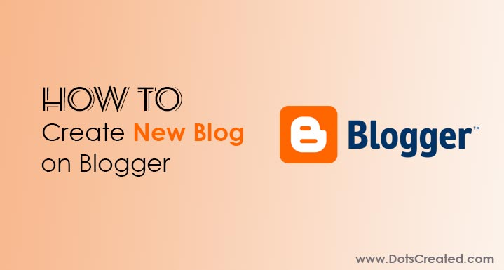 How to make a new blog blogger