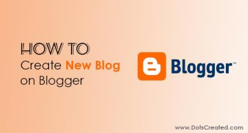 How to Create New Blog on Blogger - Dots Created