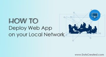 How to Deploy Web App on a Local Offline Network - DotsCreated