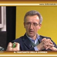 Trapianto cornea, in studio il dottor Carlo Cagini