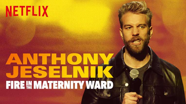 Anthony Jeselnik: Fire in The Matenity Ward