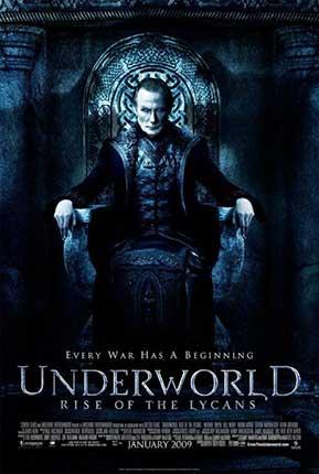 Underworld Rise of the Lycans สงครามโค่นพันธุ์อสูร ปลดแอกจอมทัพอสูร (2009)