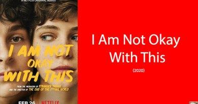 I Am Not Okay With This กำหนดฉายทาง Netflix 26 กุมภาพันธ์ 2020