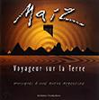 Maiz - Viajero por la tierra