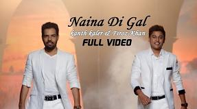 Naina Di Gal Lyrics by Kala Nizampuri - Kanth Kaler & Feroz Khan | Video Song